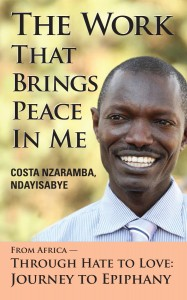 The Work That Brings Peace in Me, Costa Ndayisabye
