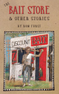 The Bait Store and other Stories by Ron Furst
