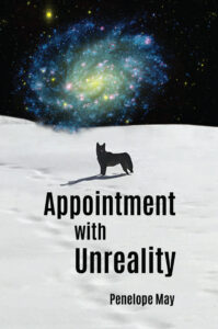 Appointment with Unreality, Penelope May