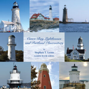 Casco Bay Lighthouses and Portland Observatory