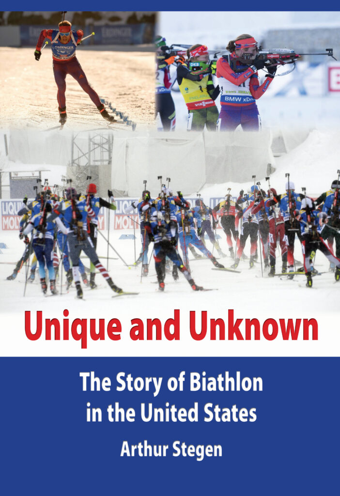 Unique & Unknown, the Story of Biathlon in the United States