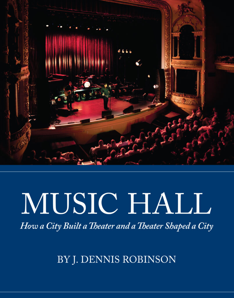 Music Hall by J. Dennis Robinson