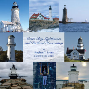 Casco Bay Lighthouses and Portland Observatory book